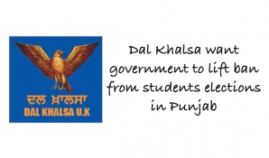 Dal Khalsa want govt to lift ban from student elections in Punjab