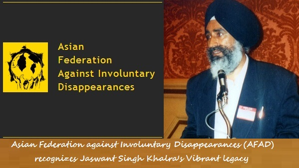 Asian Federation against Involuntary Disappearances recognizes Jaswant Singh Khalra's Vibrant legacy