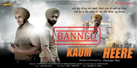 Punjabi Movie Kaum De Heere Banned again in India