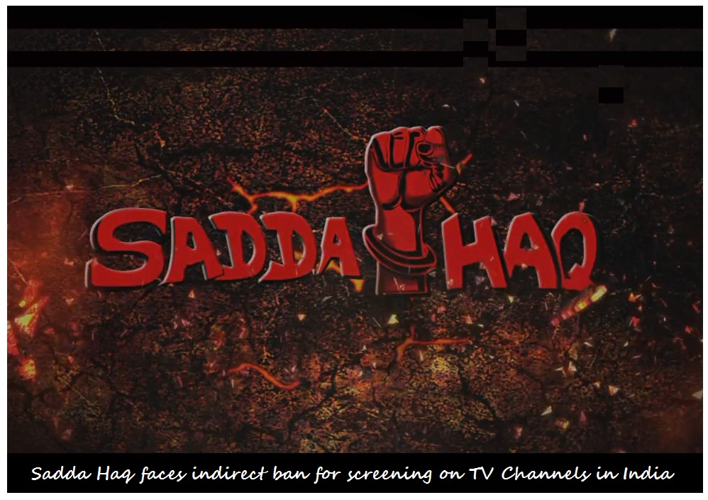 Sadda Haq banned for TV channels in India
