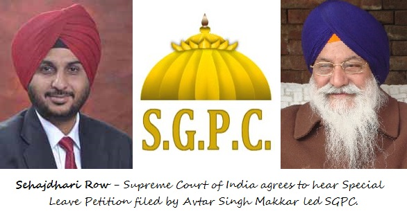Sehajdhari Row - Supreme Court of India accepts SLP by SGPC