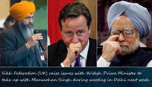 Sikh Federation (UK) raise issues with British Prime Minister to take up with Manmohan Singh during meeting in Delhi next week